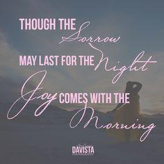 Joy Comes With the Morning — Davista Photography Tumblr Profile Pics, Closing Prayer, Religious Images, Mustard Seed, Wood Signs, Verses, Prayers, Faith, Joy