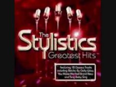 Youll Never Get To Heaven(If You Break My Heart) The STYLISTICS
