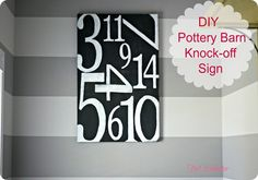 Turn meaningful dates (anniversary, birthdays, etc...) into a Pottery Barn-inspired wall sign