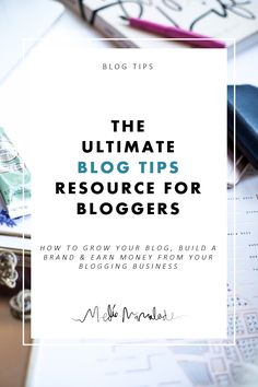 The ultimate blog tips resource for bloggers. How to turn your blog into a business. How to grow your traffic. How to increase engagement. How to maximise your content. How to Earn Money & work with brands - Mediamarmalade blog tips