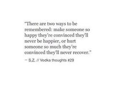 The 2 ways to be remembered