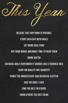 2015 To-Dos...I don't believe in resolutions rather a commitment to a plan for better living everyday