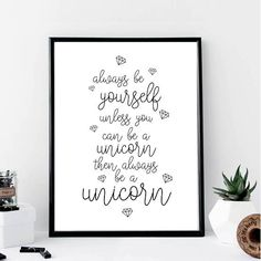 Always Be Yourself Unicorn Print // Minimalist // Art //