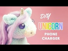 DIY Unicorn Phone Charger | DIY Unicorn Sock Plush | DIY-I think I would just make the plush and forget the phone charger part.