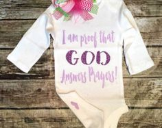 Baby Girl Clothes I Am Proof GOD Answers Prayers by BellaPiccoli