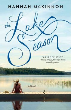 The Lake Season / by Hannah McKinnon