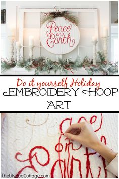 How to make your own Holiday Embroidery Hoop art - The Lilypad Cottage