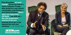 Cornel West, publicly expressed his support for Green Party Presidential candidate Dr. Political Science Major, Political Quotes, Cannabis, Jill Stein, Social Activist, Democratic Socialist, Green Party, Running For President, Ganja
