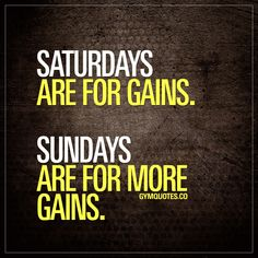 Saturdays are for gains. Sundays are for more gains. #gymlife #gymaddict #gains