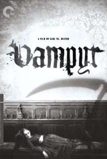 Vampyr - Great example of German surrealism in film. Sticks with you!