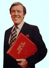 Eamonn Andrews This is Your Life.