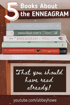 These are the best 5 books that I recommend to learn more about the Enneagram of Personality and especially about how to apply the principals to your life depending on your Enneagram type. #enneagramwithabbey #affiliate #enneagram #enneagramtypes #enneagrambooks Enneagram Type 3, Self Development, Personal Development, Spirituality Books, Feeling Stuck, Inspirational Books, Type 4, Finding Peace, Personality Types