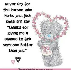 Tatty teddy - never cry for the person who hurt you the most