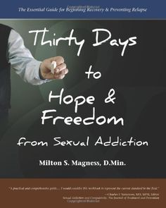 Thirty Days to Hope & Freedom from Sexual Addiction: The ... http://www.amazon.com/dp/0982650558/ref=cm_sw_r_pi_dp_FFLqxb02VQHT5