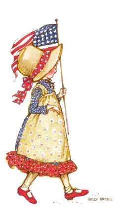 Holly Hobbie - old glory. I just Love Holly Hobbie. Brings back memories! Sarah Kay, Holly Hobbie, Mary May, Hobbies For Women, Dibujos Cute, Hobby Horse, Happy Memorial Day, Old Glory, Independence Day