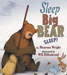 Sleep, Big Bear, Sleep! by Maureen Wright