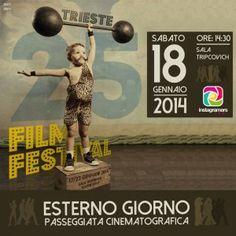 Esterno giorno: passeggiata cinematografica con Trieste Film Festival!