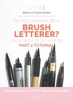 So you wanna be a brush letterer? Read my three-part series on brush lettering including tips and tricks to get started. Part 2 - A tutorial on how to brush letter. And, download a free brush lettering practice sheet.