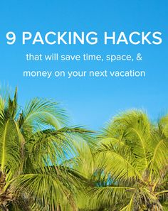 How to pack for your next vacation like a pro!