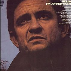 Johnny Cash Hello, I'm Johnny Cash