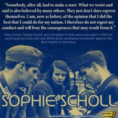Sophie Scholl - A a german resistance fighter and member of the White Rose, a nonviolent student movement in the Third Reich fighting Hitler's government. She was arrested together with other members of the White Rose for spreading leaflets calling for passive resistance, scentenced to death and murdered by the Nazi regime on 22 Feb 1942, aged 21. It would be her 93rd birthday today on 9 May.
