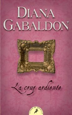 cruz ardiente-diana gabaldon-9788498382914 Diana Gabaldon, Outlander, Multimedia, Tulips, Tapas, Friends, Free Books, Books To Read, Text Quotes