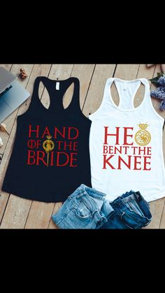 Game of Thrones bachelorette tank tops - Funny Bachelorette Shirts - Ideas of Funny Bachelorette Shirts - Game of Thrones bachelorette tank tops Bachlorette Party, Bachelorette Party Shirts, Bachelorette Ideas, Bachelorette Weekend, Wedding Party Games, Bridal Party Shirts, Wedding Humor, Wedding Stuff, Wedding Ideas