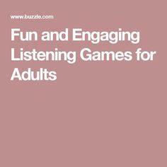 Fun and Engaging Listening Games for Adults Listening Games, Active Listening, Listening Skills, Senior Activities, Therapy Activities, Senior Games, Group Activities, Classroom Activities, Youth Games