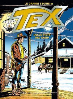 Le grandi storie di Tex 12 – Sulle piste del Nord (2016) | %% DOWNLOAD FREE PDF-EPUB-EBOOK RIVISTE QUOTIDIANI GRATIS | MARAPCANA.COM