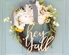 Sweet Southern Yellow and White Hey Y'all Wreath