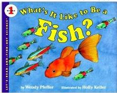 What's It Like To Be a Fish? (Let's-Read-And-Find-Out)