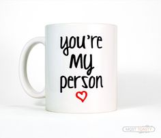 You're My Person Best Friend Quote Coffee Mug Gift