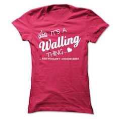 Its A WALLING Thing - #sorority shirt #comfy sweater. CHECK PRICE => https://www.sunfrog.com/Names/Its-A-WALLING-Thing-looki-Ladies.html?68278