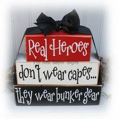Items similar to Real Heroes Don't Wear Capes, They Wear Bunker Gear Wood Blocks on Etsy Firefighter Home Decor, Firefighter Family, Firefighter Quotes, Firefighters Wife, Firefighter Pictures, Volunteer Firefighter, Wood Block Crafts, Wood Blocks, Wood Crafts