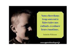 Les émotions guérissantes : pourquoi ne jamais réprimer les émotions et les pleurs des enfants
