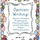 My opinion writing packet has three differentiated graphic organizers, a beginning ideas page to help students brainstorm, an opinion teaching post...
