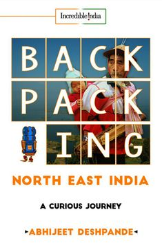 "Read ""Backpacking North East India A Curious Journey"" by Abhijeet Deshpande available from Rakuten Kobo. …Strikes first blood in its league to present an inspirational account of journeys through North East India and its peop. Travel Articles, Travel Advice, Travel Guides, Travel Tips, Fun Travel, Budget Travel, Travel Destinations, Travel With Kids, Family Travel"