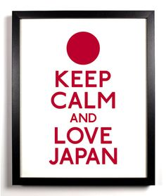 Keep Calm and Love Japan Japanese Flag 8 x by KeepCalmAndStayGold, $8.99
