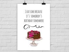 Jeden Tag Kuchen: Poster mit Spruch für Kuchenliebhaber als Deko für die Küche / artprint with statement for cake lovers by Prints Eisenherz via DaWanda.com
