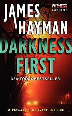 Darkness First: A McCabe and Savage Thriller (McCabe and ...