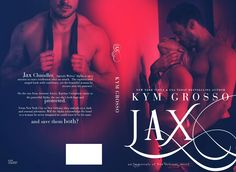 JAX (IMMORTALS OF NEW ORLEANS, BOOK 7) http://www.kymgrosso.com/books/jax Image by Golden Czermak Models: Jase Dean and Tamara Summers