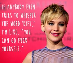 Did I ever mention that I love Jennifer Lawrence? Jennifer Lawrence, Corte Swag, Melena Bob, Positive Body Image, Body Shaming, Celebration Quotes, Loving Your Body, The Funny, Entertainment