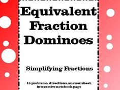 Fractions : Equivalent Fraction Dominoes for KS2 & KS3