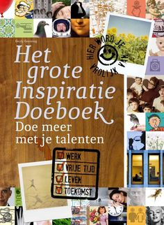 Het Grote Inspiratie Doeboek Books To Read, My Books, Coaching, Social Media, Learning, My Love, School, Films, Parties