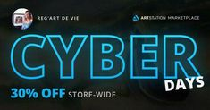 Get 30% off on my store during the Cyber Days Sale on the ArtStation Marketplace from November 26 - December 2! #art #cyberdays #blackfriday Cyber Days, D Day, November, Neon Signs, Painting, Digital, Store, Art, November Born