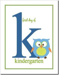First Day of School Printable - Kindergarten