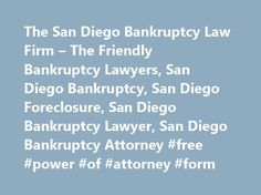 The San Diego Bankruptcy Law Firm – The Friendly Bankruptcy Lawyers, San Diego Bankruptcy, San Diego Foreclosure, San Diego Bankruptcy Lawyer, San Diego Bankruptcy Attorney #free #power #of #attorney #form http://attorney.remmont.com/the-san-diego-bankruptcy-law-firm-the-friendly-bankruptcy-lawyers-san-diego-bankruptcy-san-diego-foreclosure-san-diego-bankruptcy-lawyer-san-diego-bankruptcy-attorney-free-power-of-attorney/  #bankruptcy attorney san diego The bankruptcy attorneys at the SAN…