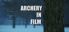 Archery in film - celebrates the best of movie archers. Highlight: Every Robin Hood movie where Robin's arrow splits the last arrow.