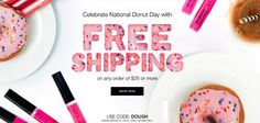 Celebrate National Donut Day with PJ's Avon Beauty Center! FREE SHIPPING with $25+ Online Direct Delivery Order USE CODE:DOUGH  Expires Midnight 6/3/2016 Shop PJ's Avon Online at https://pjack.avonrepresentative.com/set?setlang=1&exm=RepLinks