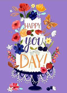 Sharon Montgomery - happy you day. Happy Birthday Art, Happy Birthday Wishes Quotes, Birthday Wishes And Images, Birthday Blessings, Happy Birthday Pictures, Birthday Love, Happy Birthday Greetings, Birthday Greeting Cards, Birthday Quotes